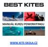 Kite & snowkite manuál - aneb průvodce vašimi začátky...